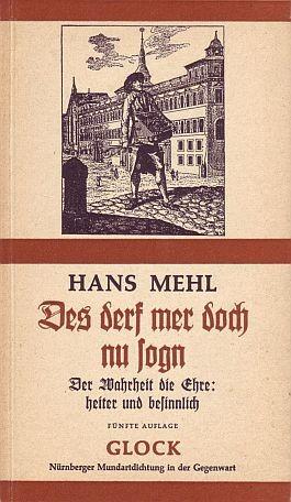 Hans Mehl: Des derf mer doch nu sogn