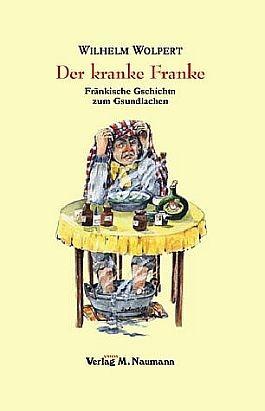 Wilhelm Wolpert: Der kranke Franke