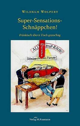 Wilhelm Wolpert: Super-Sensations-Schnäppchen!