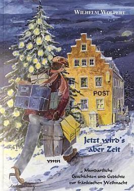 Wilhelm Wolpert: Jetzt wird's aber Zeit...