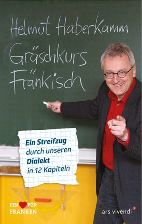 Helmut Haberkamm: Gräschkurs Fränkisch