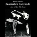 Well-Buam: Boarischer Tanzbodn - Bavarian Dancefloor
