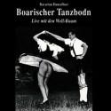 Well-Buam: Boarischer Tanzbodn - Bavarian Dancefloor