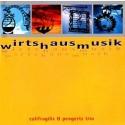 Califragilis & Pengertz-Trio: Wirtshausmusik