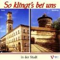 So klingt's bei uns in der Stadt. Volksmusik aus Nürnberg und Fürth