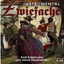 Karl Edelmann und seine Musikanten: Zwiefache instrumental