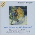 Wilhelm Wolpert: Wer lachtn an Weihnachtn