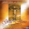 Gretl & Franz: Großer Gott, wir loben dich!