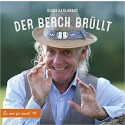 Klaus Karl-Kraus: Der Berch brüllt - Es wor fei amol