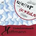 Familienmusik Hoffmann: Pfeffer und Schmalz