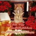 ...auf dem Weg nach Bethlehem