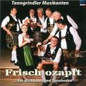 Tanngrindler Musikanten: Frisch ozapft...