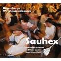 Regensburger Wirtshausmusikanten: Sauhex