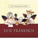 Ray Hautmann Trio: Es is' fränkisch