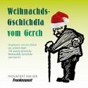 Gert Böhm: Weihnachds-Gschichdla vom Gerch