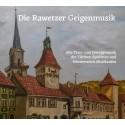 Rawetzer Geigenmusik: Alte Tanz- und Festtagsmusik