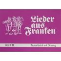 Lieder aus Franken, H. 11: Tanzstückli mit G'sang
