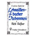 Acht schöine Stückl der Schnaittenbacher Stubenmusi. Band 1