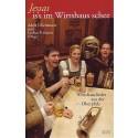 Jessas is's im Wirtshaus schee. Wirtshauslieder aus der Oberpfalz