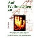 Dieter Rieß: Auf Weihnachten zu