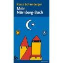 Klaus Schamberger: Mein Nürnberg-Buch