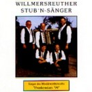 Willmersreuther Stub'n-Sänger