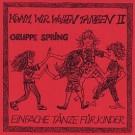 Spring: Komm, wir wollen tanzen 2