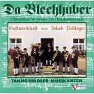 Tanngrindler Musikanten: Da Blechhuber