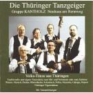Thüringer Tanzgeiger / Gruppe Kantholz: Volks-Tänze aus Thüringen