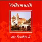 Volksmusik aus Franken 2