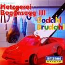 Bernd Regenauer: Metzgerei Boggnsagg. Dodahl brudahl