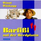 Winni Wittkopp: Barfißi auf der Herdplattn