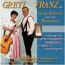 Gretl & Franz: Volkstümlich darf es sein