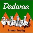 Dadaraa: Immer lustig