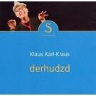 Klaus Karl-Kraus: Derhudzd