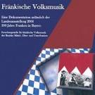 Fränkische Volksmusik - eine Dokumentation