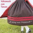 Wiesenttaler Musikanten: A weng wos Fränkisch