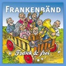 Frankenbänd: Frank & frei