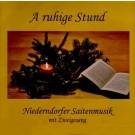 Niederndorfer Saitenmusik: A ruhige Stund