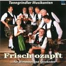 Tanngrindler Musikanten: Frisch ozapft