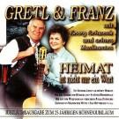 Gretl & Franz: Heimat ist nicht nur ein Wort