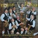 Tanngrindler Musikanten: Hokus Pokus