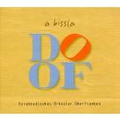Derabeudisches Orkester Oberfranken: A bissla DOOF