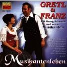 Gretl & Franz: Musikantenleben