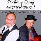 Sandy Wolfrum, Günter Stössel: Dschäng Bäng singmeräweng..!