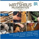 Wirtshausmusikanten, Folge 4
