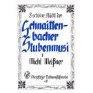 Acht schöine Stückl der Schnaittenbacher Stubenmusi 3