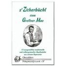 's Zitherbüchl vom Grellner Max