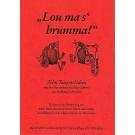 Lou ma's brumma