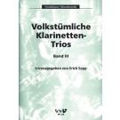 Volkstümliche Klarinetten-Trios. Band 3